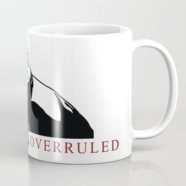 OBJECTION OVERRULED Coffee Mug