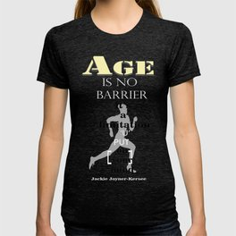 Age is no barrier Inspirational Motivation Quote T-shirt