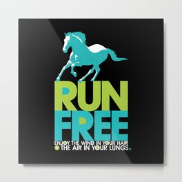Run Free – Gallop (on Black) Inspirational Words Metal Print