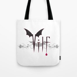 V.I.L.F. Tote Bag