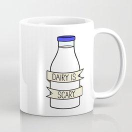 Dairy is Scary Coffee Mug