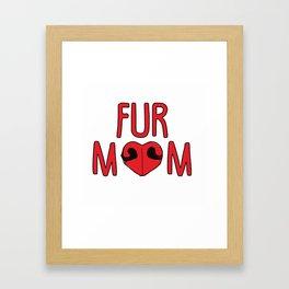 Fur Mom Framed Art Print