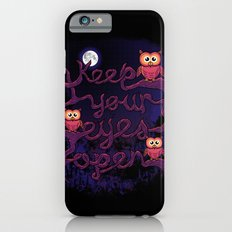 Keep Your Eyes Open Slim Case iPhone 6s