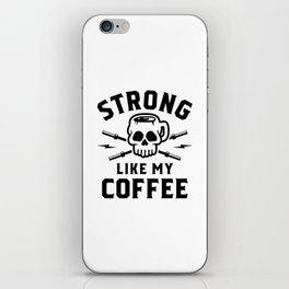 Strong Like My Coffee v2 iPhone Skin