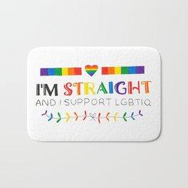 I'm Straight And I Support LGBTIQ Bath Mat