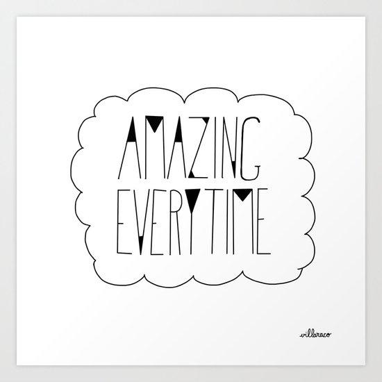 (be) Amazing everytime Art Print
