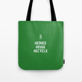 Reduce... Tote Bag