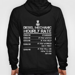 Diesel Mechanic Hourly Rate Gift Shirt For Men Labor Rates Hoody