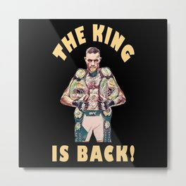 The King Is Back Metal Print