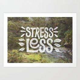Stress Less Art Print