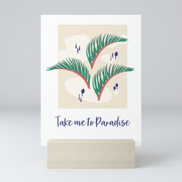 Take me to Paradise Forest Leaves - Cream Mini Art Print