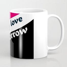 My love, my sorrow Coffee Mug