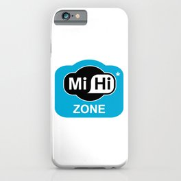 Mi Hi Zone iPhone Case