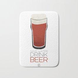 Save Water - Drink Beer Bath Mat