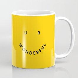 You are wonderful Coffee Mug