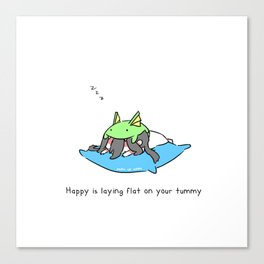 Happy is Laying Flat on Your Tummy Canvas Print