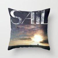 sail Throw Pillows featuring SAIL by Grafikki Shop