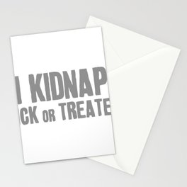 I Kidnap Trick Or Treaters Halloween Stationery Cards