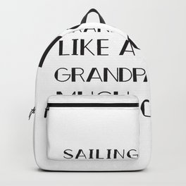 Sailing Grandpa - Funny Grandpa Backpack