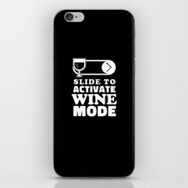 Funny Wine Lover Gift Idea iPhone Skin