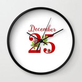 Christmas December 25 Wall Clock