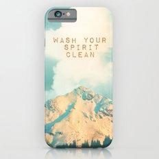 WASH YOUR SPIRIT CLEAN (JOHN MUIR) Slim Case iPhone 6