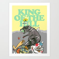 King Of The Hill Art Print