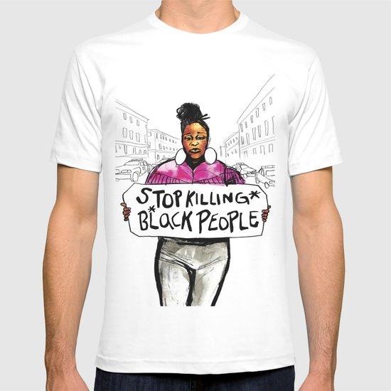Stop Killing Black People T-shirt by Micah Bazant   Society6