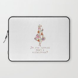 Do you suppose she's a wildflower? Laptop Sleeve