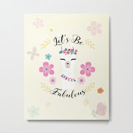 Cute alpaca with flowers - let's be fabulous - boho llama Metal Print