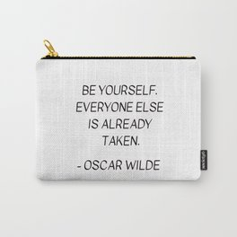 BE YOURSELF - OSCAR WILDE Carry-All Pouch