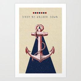 Anchor Down Art Print