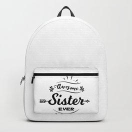 Awesome Sister Ever Backpack