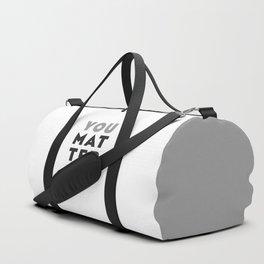 You Matter Duffle Bag