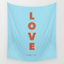 Love is all - typography Wall Tapestry