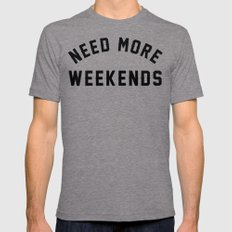 NEED MORE WEEKENDS Mens Fitted Tee Tri-Grey X-LARGE