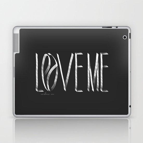Love Me or Leave Me Laptop & iPad Skin