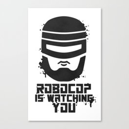Robocop Is Watching You Stencil Canvas Print