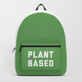 Plant Based Vegan Quote Backpack
