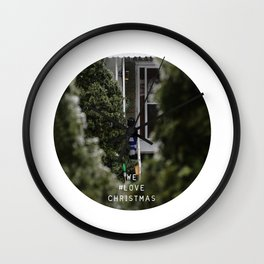 WE #LOVE Christmas - Creepy guy around Christmas - Toronto, ON, Canada Wall Clock