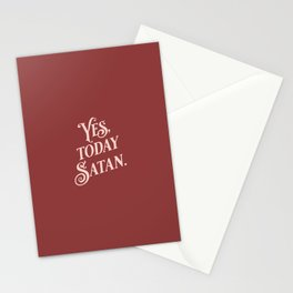 Yes, Today Satan. - muted deep red and blush pink simple typography quote print Stationery Cards