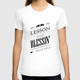Inspirational Lesson is the Blessin' Typography T-shirt