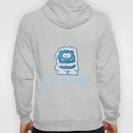 Yeti For Bed Abominable Snowman Funny Humor Hoody