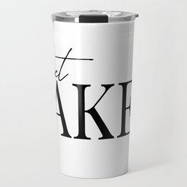 get naked II Travel Mug