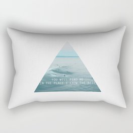 you will find me in the place i know the best Rectangular Pillow