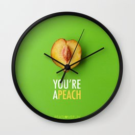 You're a Peach Wall Clock