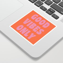 Retro Good Vibes Only Lettering in Pink and Orange Sticker