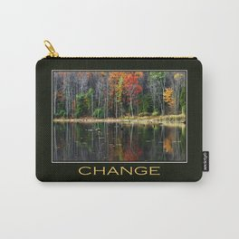 Inspirational Change Carry-All Pouch