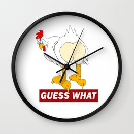 Guess what? Chicken Butt T-Shirt Wall Clock