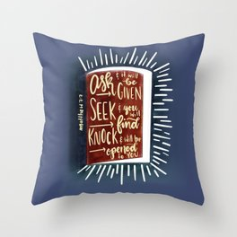 Matthew 7:7 - Ask and the door will be opened Throw Pillow